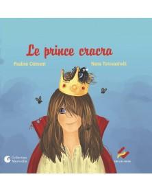 Le prince cracra